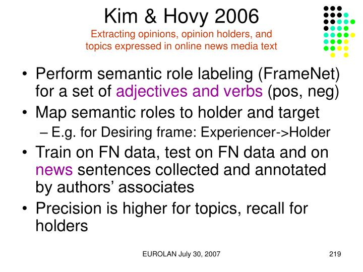 Kim & Hovy 2006