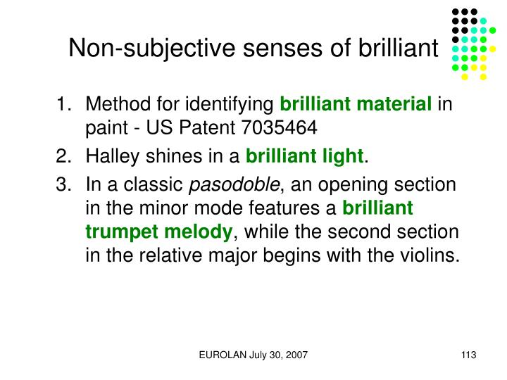 Non-subjective senses of brilliant