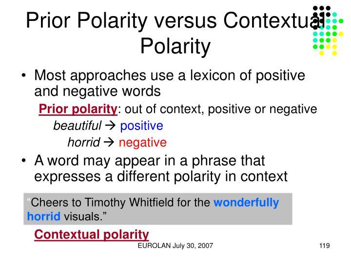 Prior Polarity versus Contextual Polarity
