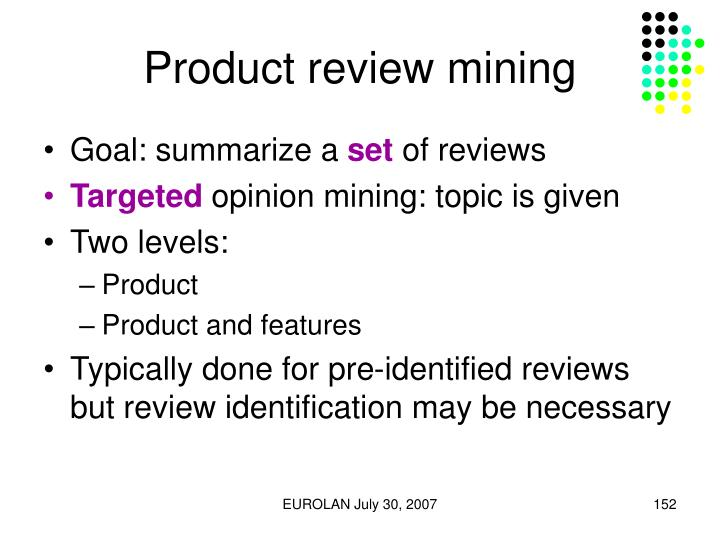 Product review mining