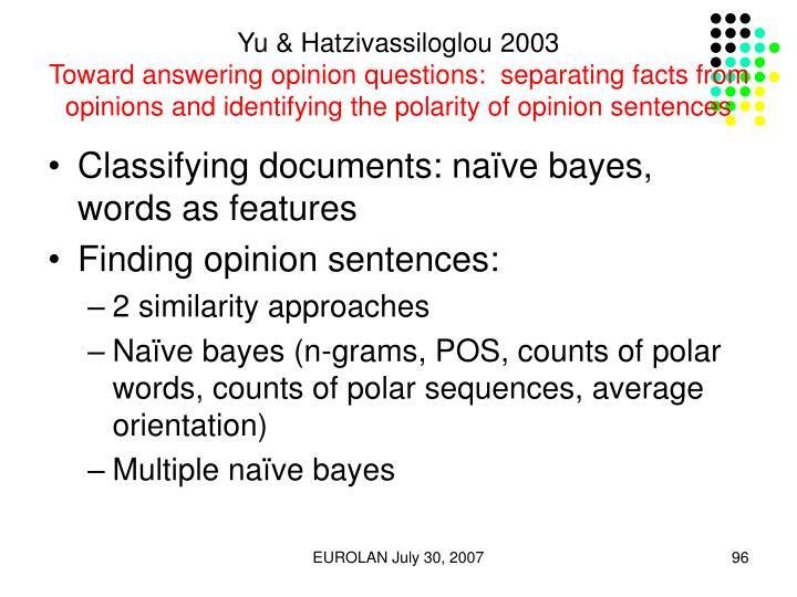 Yu & Hatzivassiloglou 2003