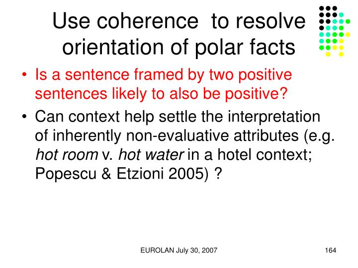 Use coherence  to resolve orientation of polar facts