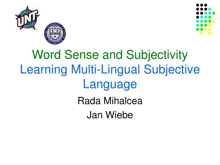Word Sense and Subjectivity