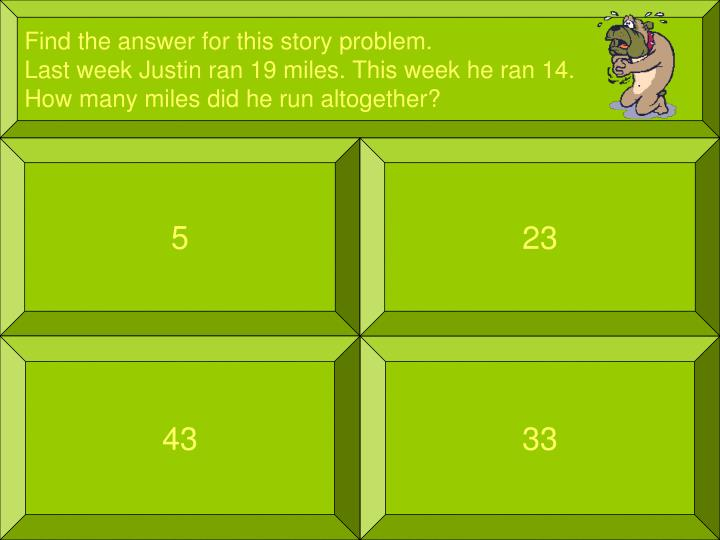 Find the answer for this story problem.