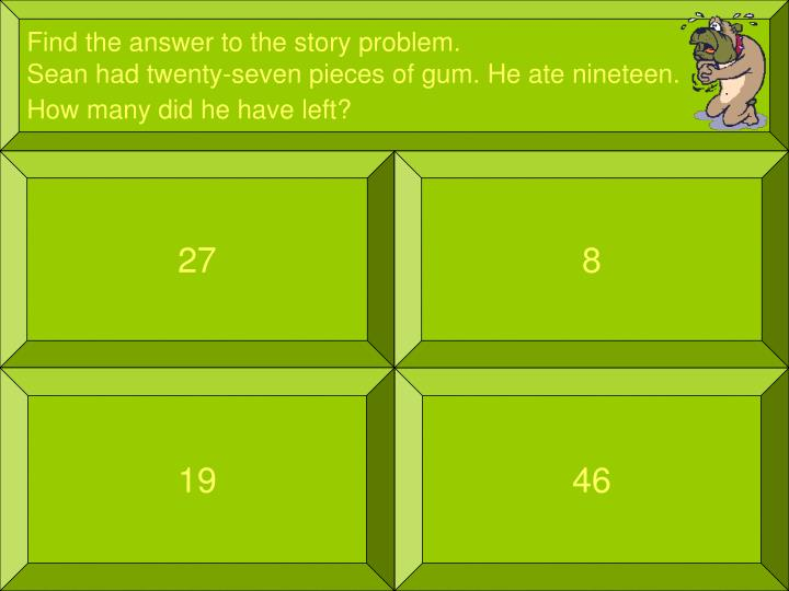 Find the answer to the story problem.
