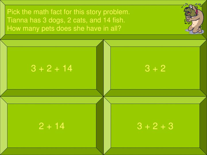 Pick the math fact for this story problem.