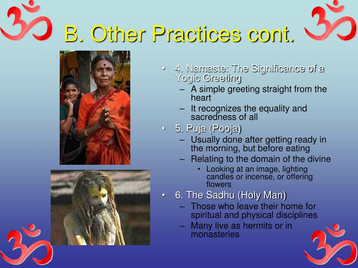 B. Other Practices cont.