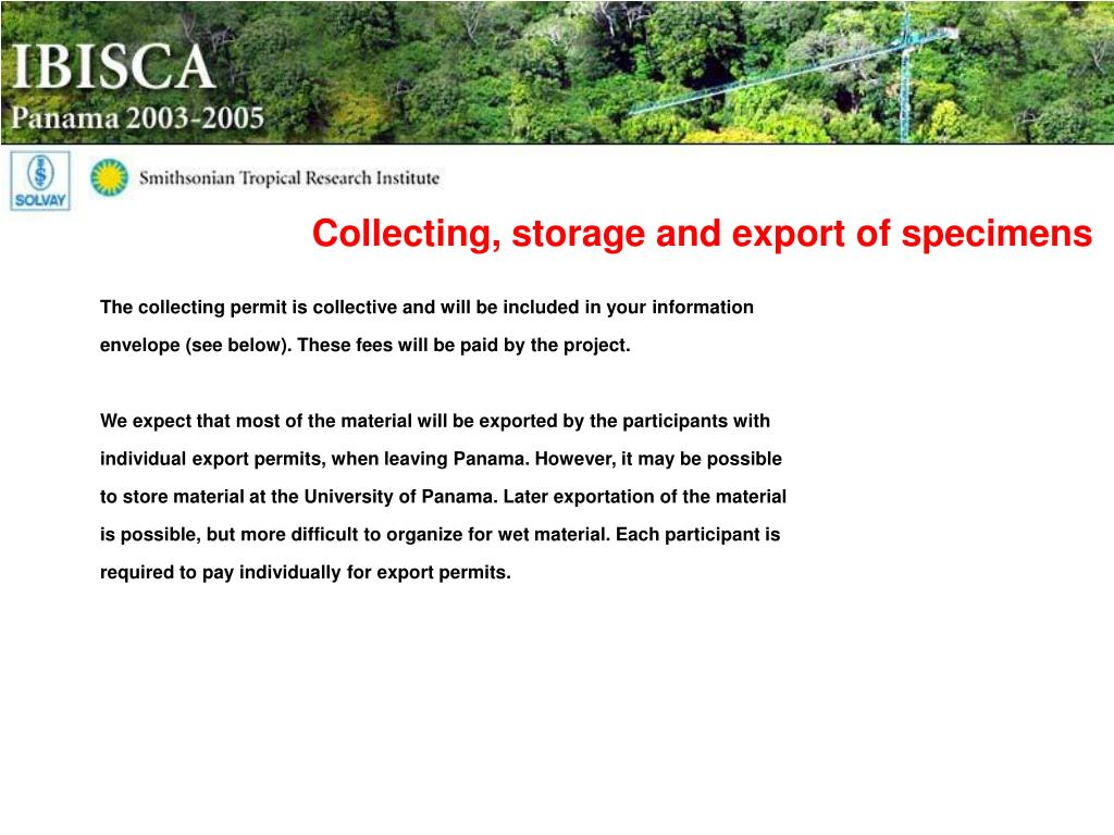 Collecting, storage and export of specimens