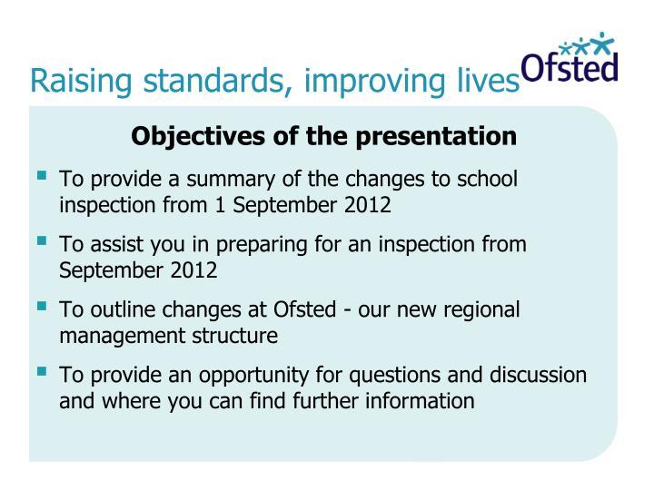 Raising standards, improving lives