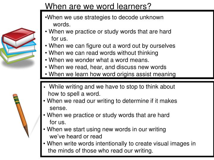 When are we word learners?