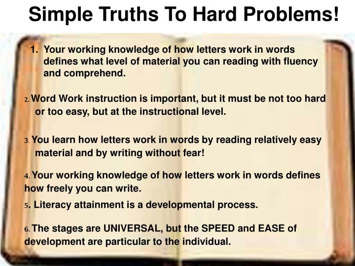 Simple Truths To Hard Problems!