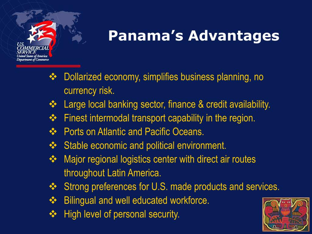 Panama's Advantages