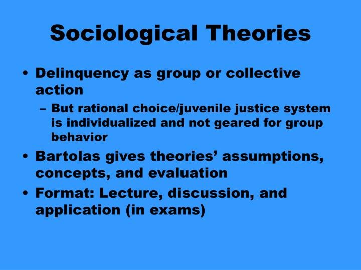 discuss sociological theories Chapter overview sociological theories of crime differ considerably from psychological and biological explanations sociological theories attempt to account for the social forces that cause or result in criminal behavior.