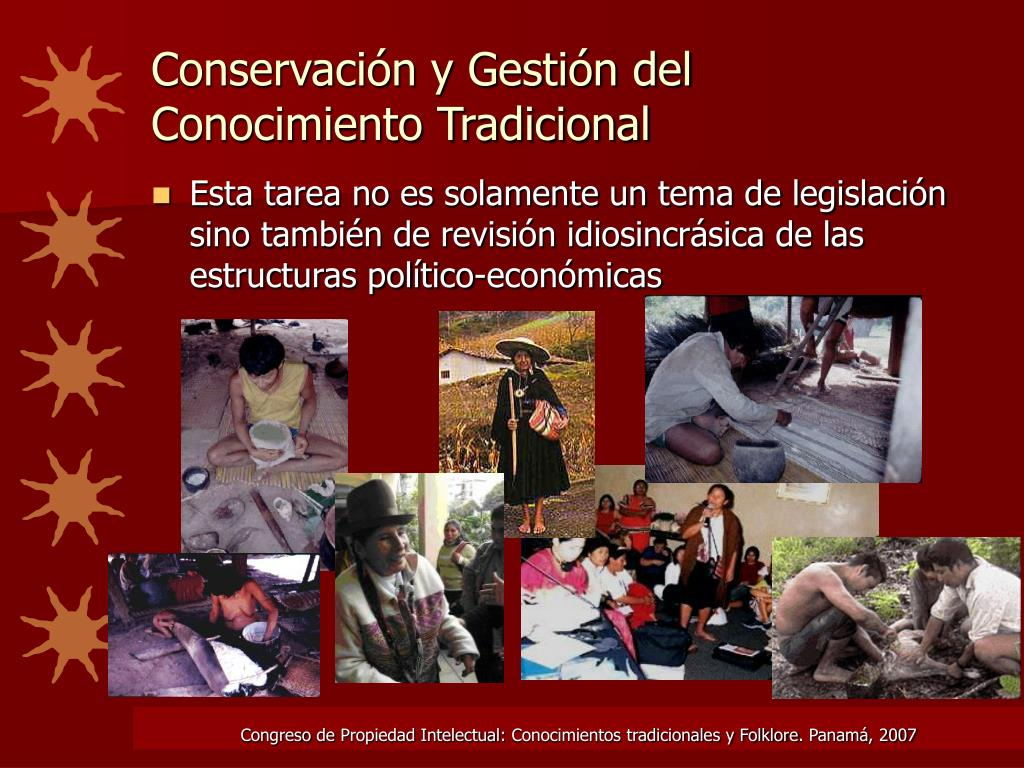 Conservación y Gestión del Conocimiento Tradicional
