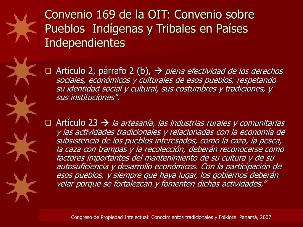 Convenio 169 de la OIT: Convenio sobre Pueblos  Indígenas y Tribales en Países Independientes