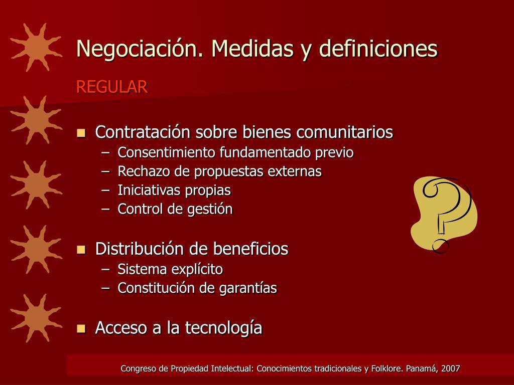 Negociación. Medidas y definiciones