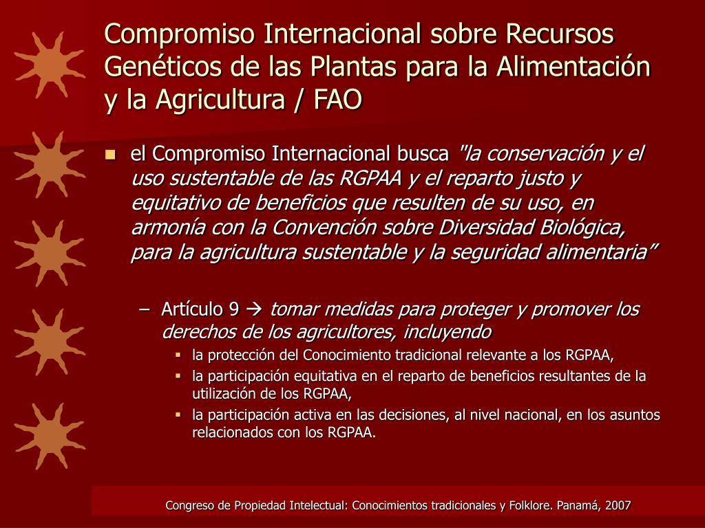 Compromiso Internacional sobre Recursos Genéticos de las Plantas para la Alimentación y la Agricultura / FAO