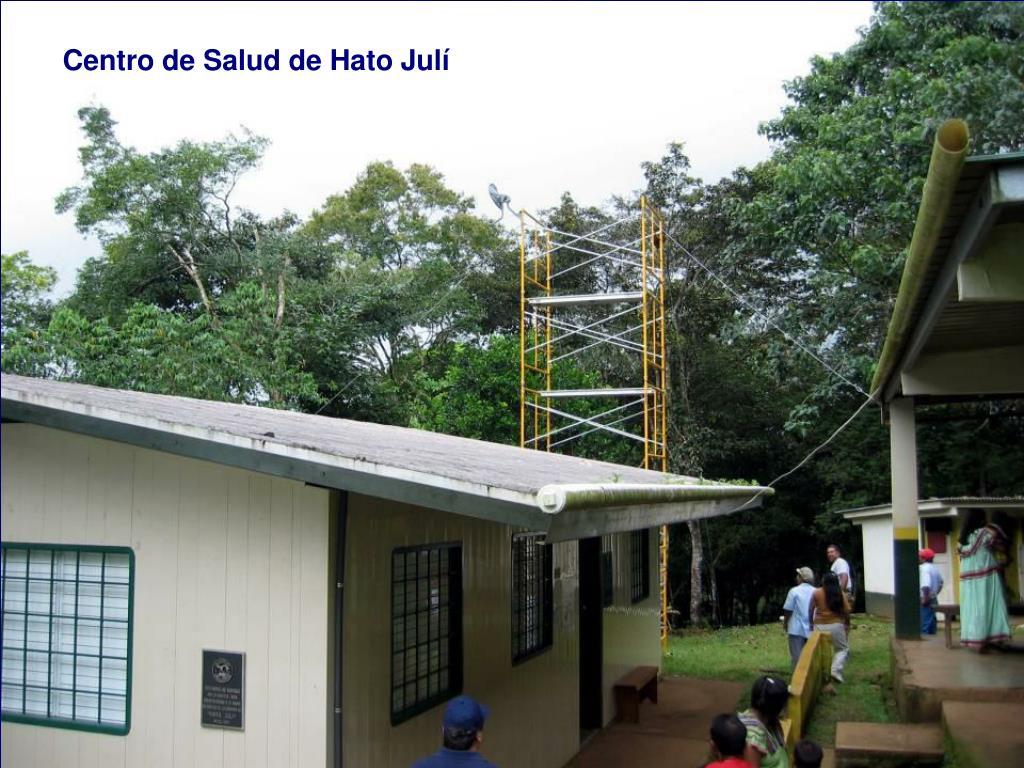 Centro de Salud de Hato Julí