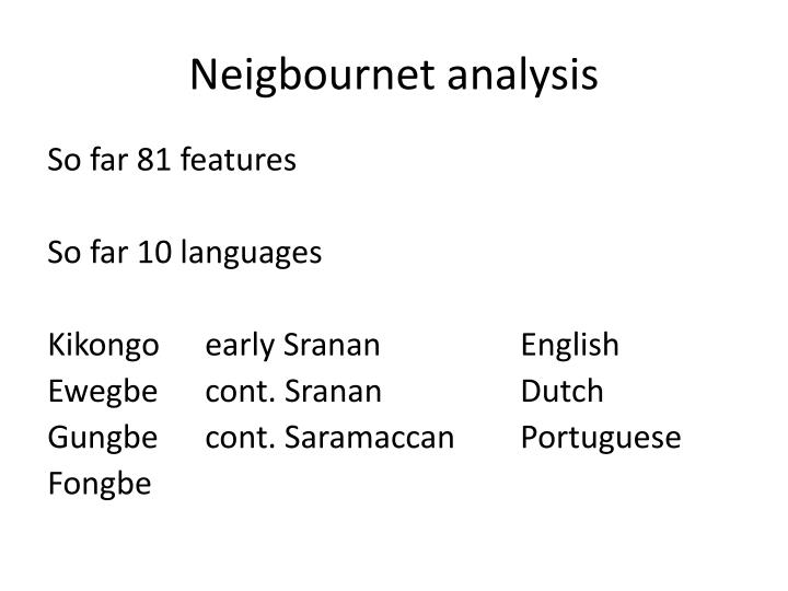 Neigbournet analysis