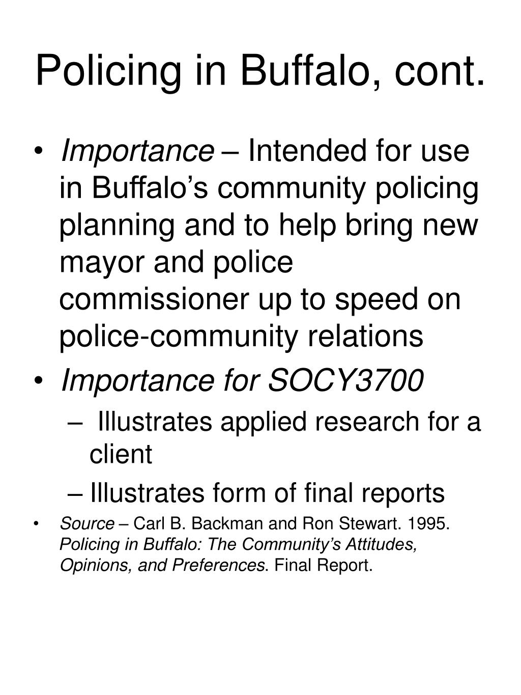 Policing in Buffalo, cont.