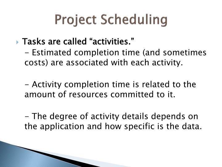 Project Scheduling