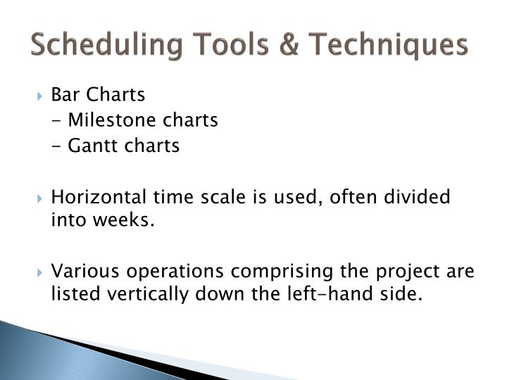 Scheduling Tools & Techniques