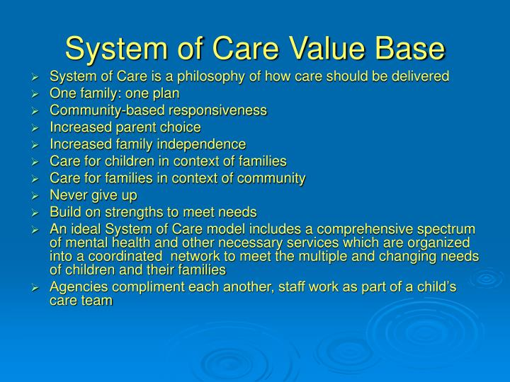 System of Care Value Base