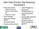 non tidal primary site analytical parameters