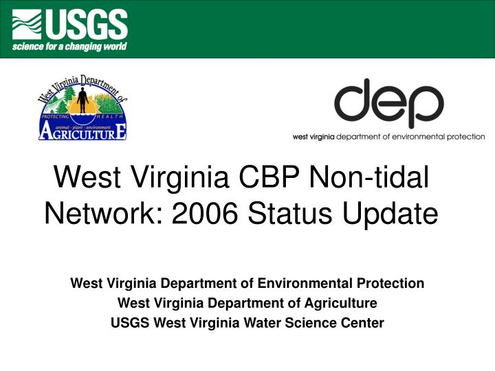 West virginia cbp non tidal network 2006 status update