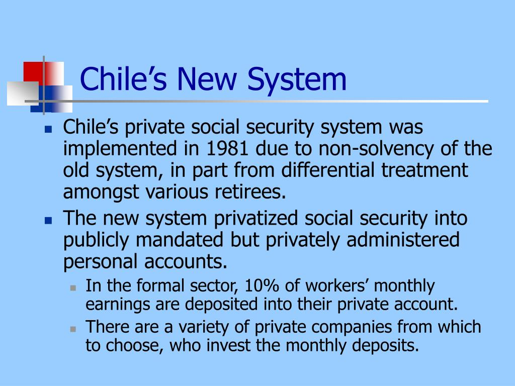 Chile's New System