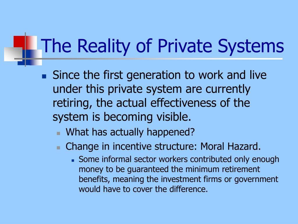 The Reality of Private Systems