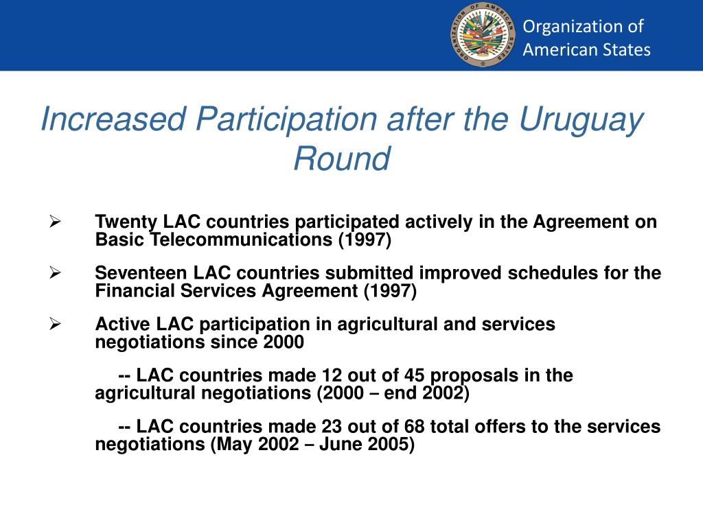 Increased Participation after the Uruguay Round