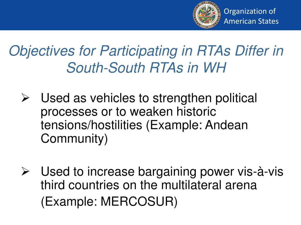 Objectives for Participating in RTAs Differ in South-South RTAs in WH