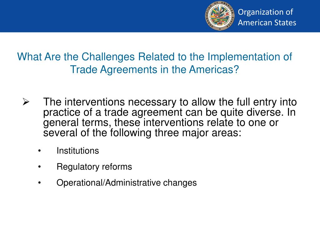 What Are the Challenges Related to the Implementation of Trade Agreements in the Americas?