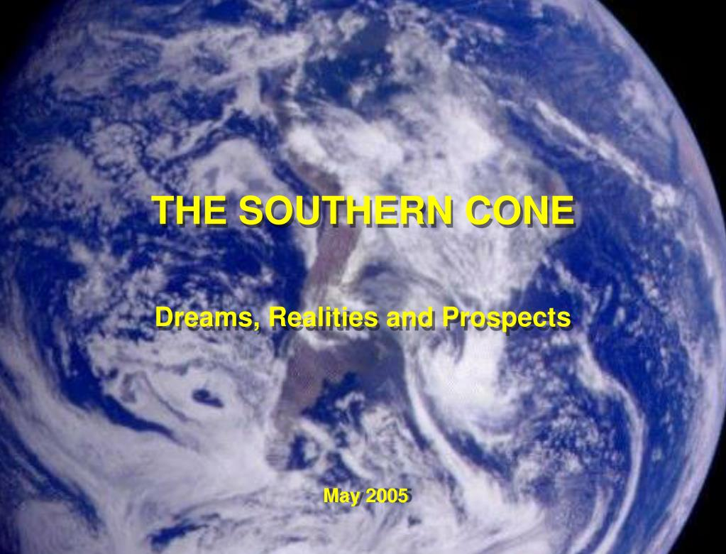 THE SOUTHERN CONE