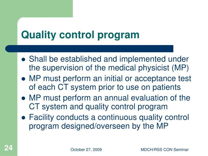 Quality control program
