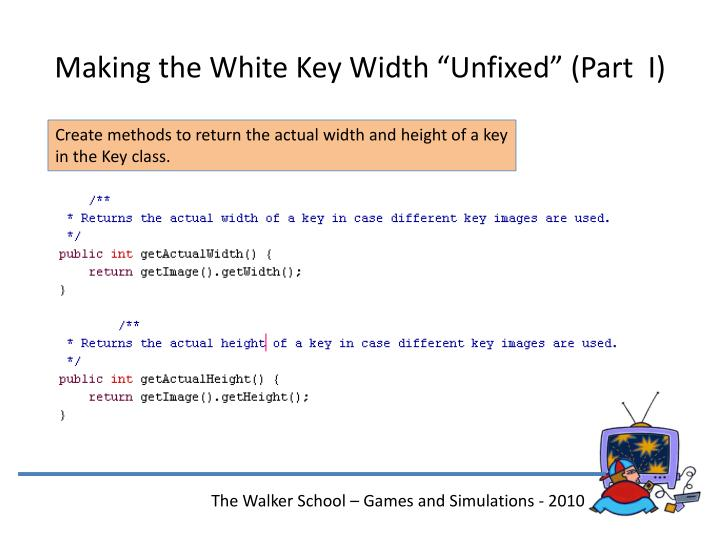 "Making the White Key Width ""Unfixed"" (Part  I)"