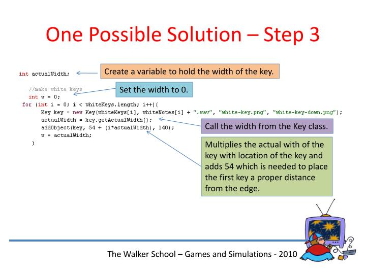 One Possible Solution – Step 3