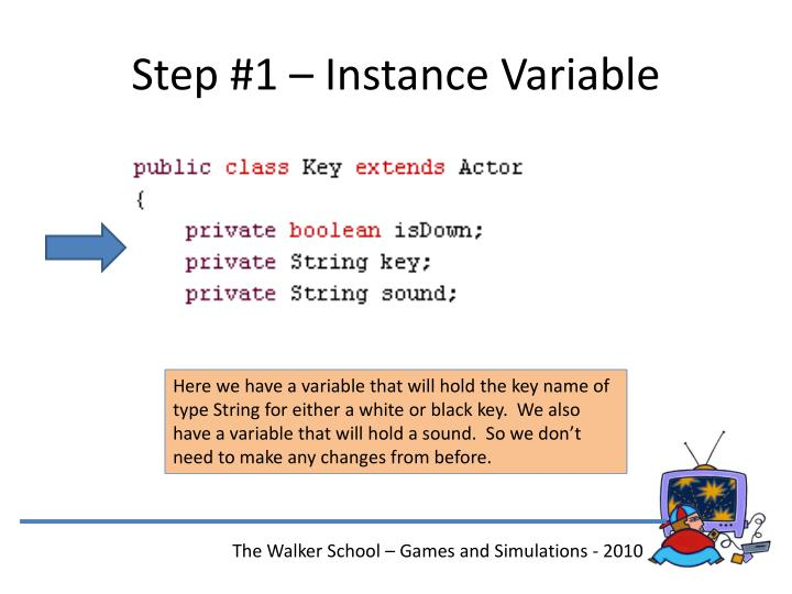 Step #1 – Instance Variable