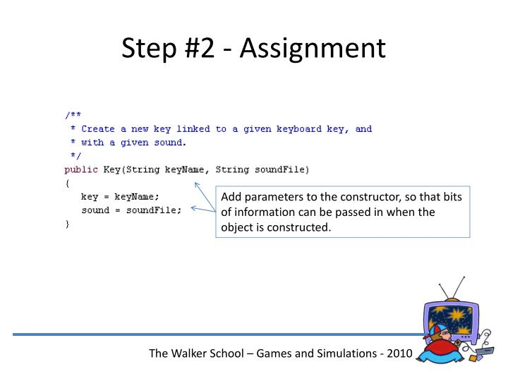Step #2 - Assignment