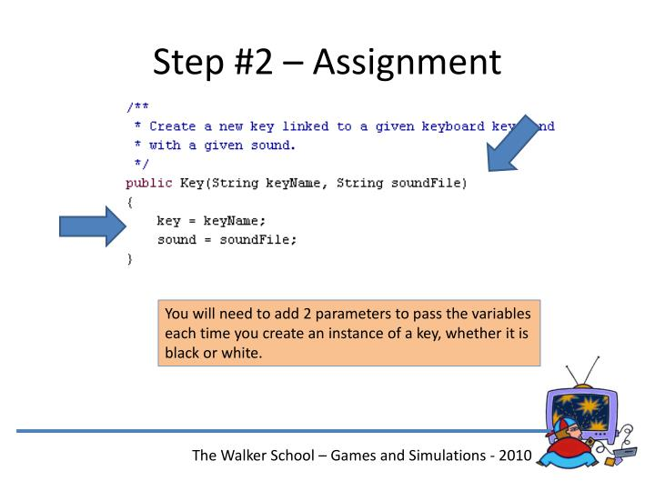 Step #2 – Assignment