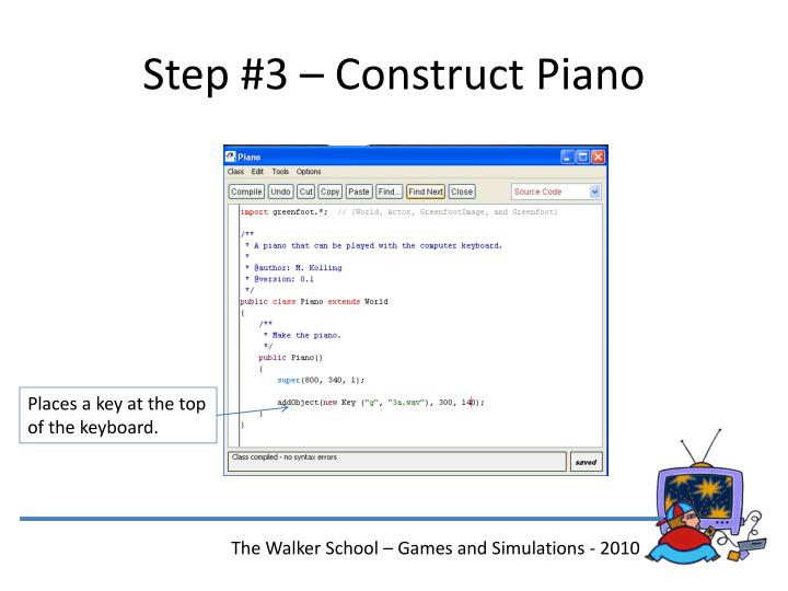 Step #3 – Construct Piano