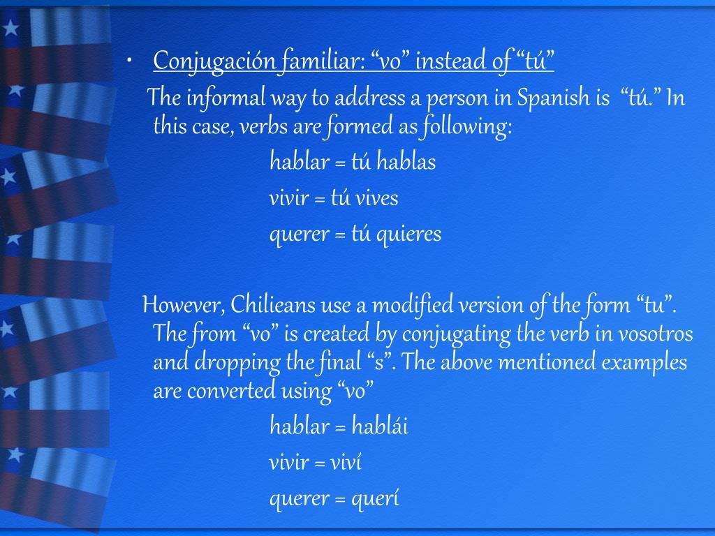 """Conjugación familiar: """"vo"""" instead of """"tú"""""""