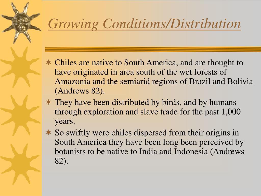 Growing Conditions/Distribution