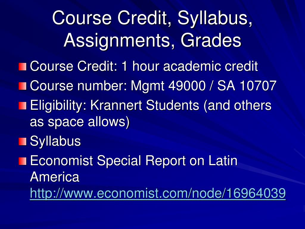 Course Credit, Syllabus, Assignments, Grades