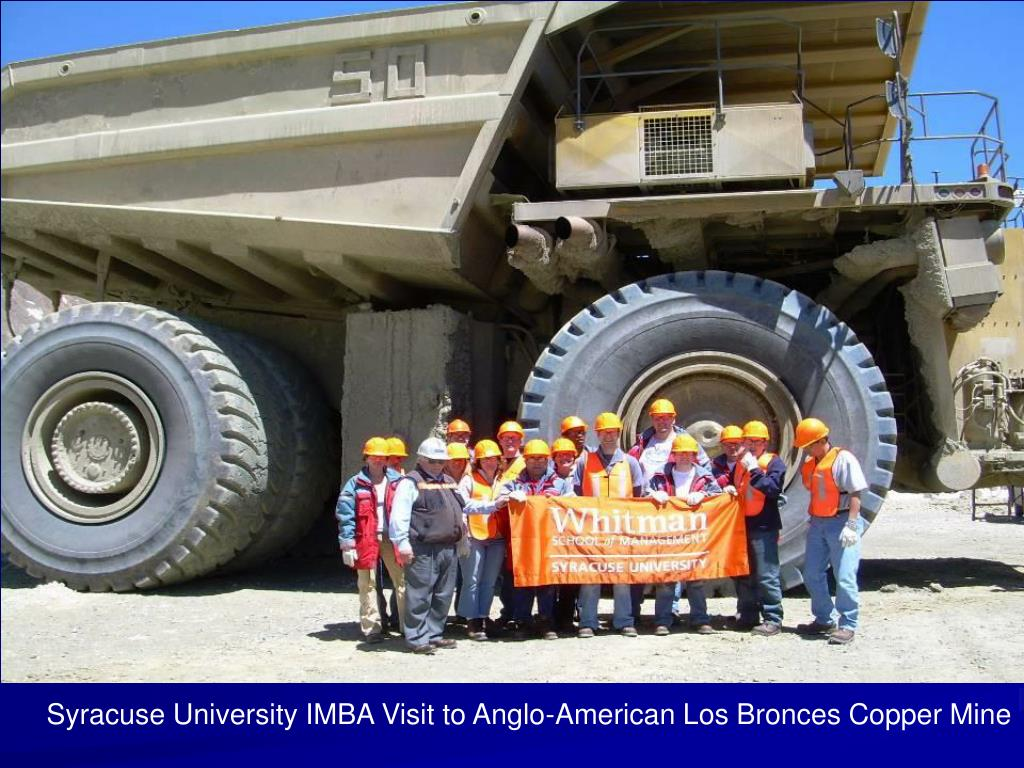 Syracuse University IMBA Visit to Anglo-American Los Bronces Copper Mine