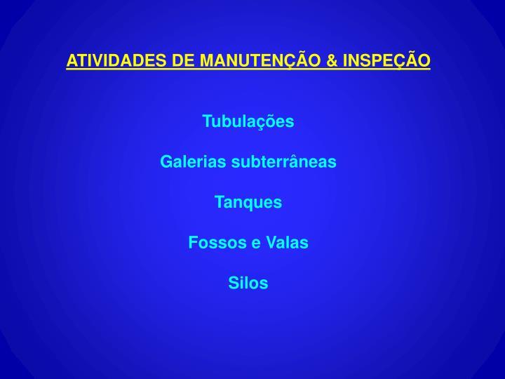 ATIVIDADES DE MANUTENÇÃO & INSPEÇÃO