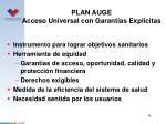 plan auge acceso universal con garant as expl citas
