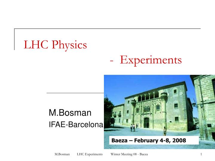 Lhc physics experiments