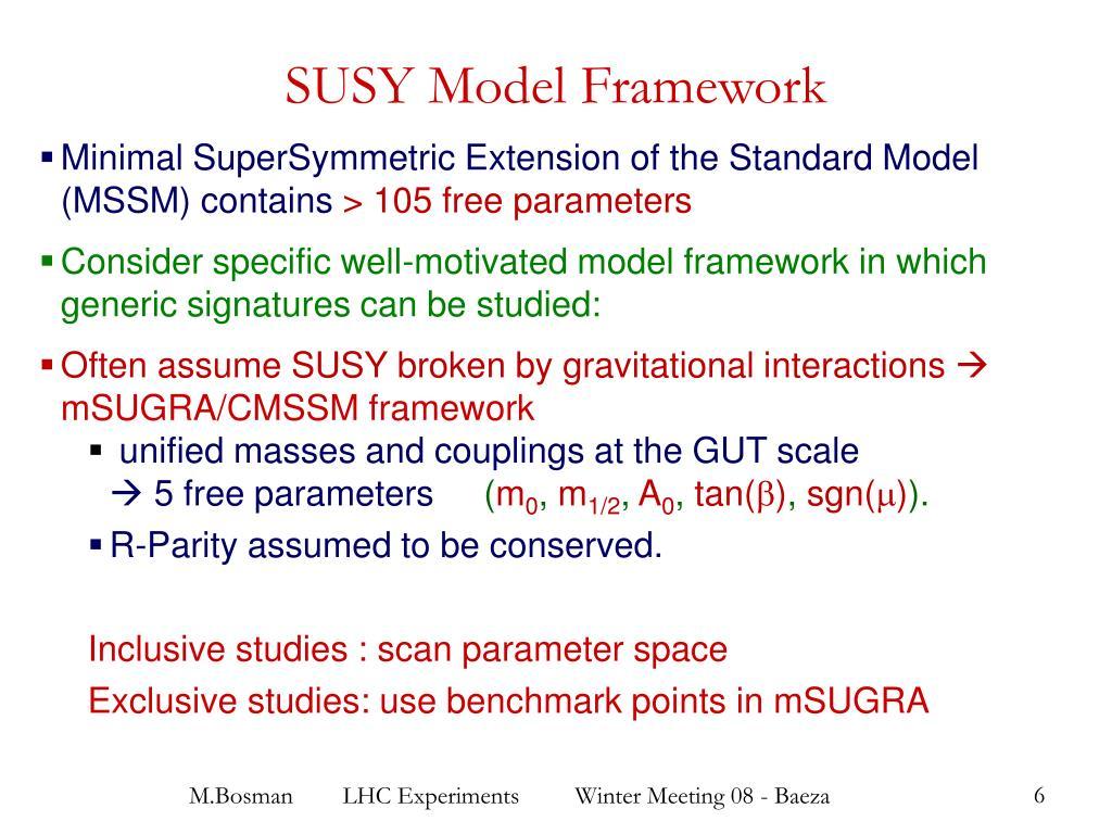 SUSY Model Framework